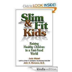 Slim & Fit Kids: Raising Healthy Children in a Fast Food