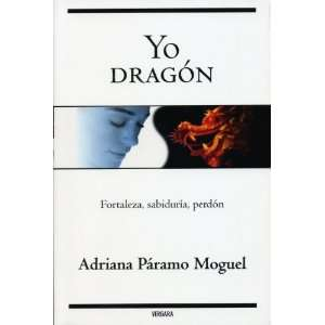 ) (Spanish Edition) (9786074800630) ADRIANA PARAMO MOGUEL Books