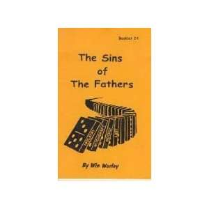The Sins of the Fathers (9781930275355) Win Worley Books