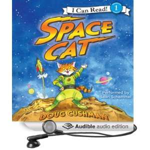 Space Cat (Audible Audio Edition): Doug Cushman, Sean Schemmel: Books