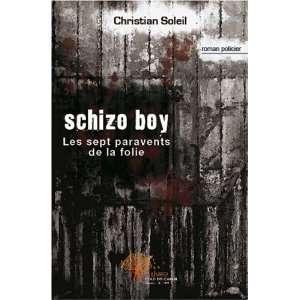 Schizo boy (French Edition) (9782353352852) Christian