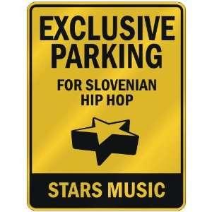 FOR SLOVENIAN HIP HOP STARS  PARKING SIGN MUSIC