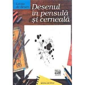 Lectia de desen Desenul in pensula si cerneala