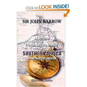 , in the Years 1797 and 1798 (9781402183584) Sir John Barrow Books