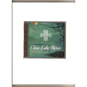 Clear Lake River Sound of North American Indian Native Spirit Music