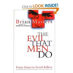 the nature of good and evil) (9780552143073): Brian Masters: Books