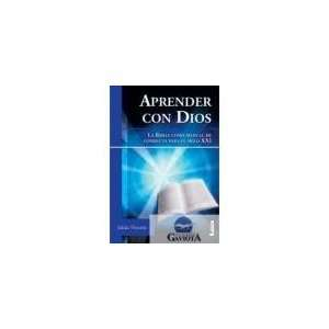 Aprender con Dios / Learning with God La Biblia Como