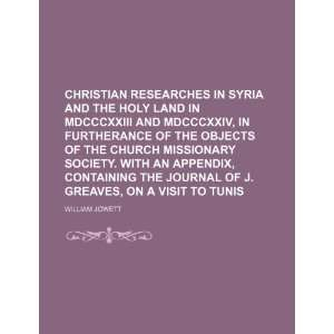 Christian Researches in Syria and the Holy Land in