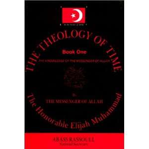 of Allah (Theology of time) (9781564110282) Elijah Muhammad Books