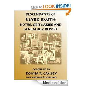Descendants of Mark Smith (1778 1861) Perry County, Alabama: Donna R