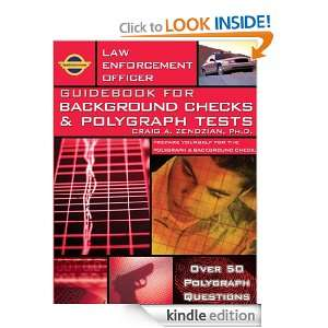 Law Enforcement Officer: Guidebook for Background Checks and Polygraph