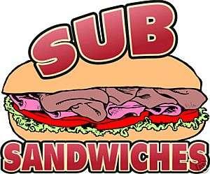 Sub Sandwich Deli Concession Food Sign Decal 14