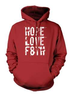 Hope Love F8th Faith Religious Christian Hoodie