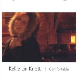 Comfortable: Kellie Lin Knott: Music