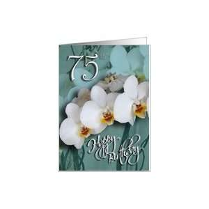 75th Happy Birthday Congratulations   White Orchid Card