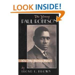 The Young Paul Robeson: on My Journey Now (9780813331782