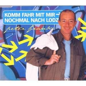 Komm fahr mit mir nochmal nach Lodz [Single CD] Peter