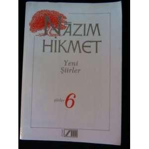 Nazim Hikmet (siirler 6) Yeni Siirler Books