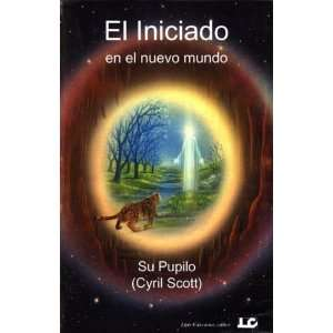El Nuevo Mundo (Spanish Edition) (9788485316618) Cyril Scott Books