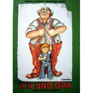 Ich und Opa: Bildergeschichten (German Edition