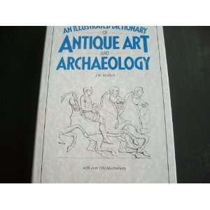 of Antique Art and Archaelogy (9781850070481) J.W.Mollet Books