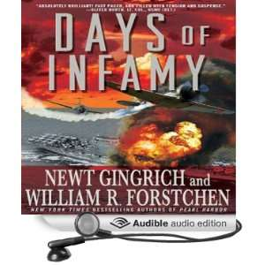 Days of Infamy (Audible Audio Edition) Newt Gingrich