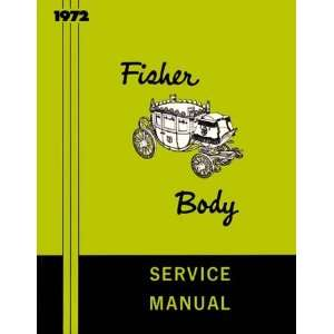 1972 BUICK CADILLAC CHEVROLET Body Service Shop Manual