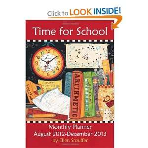 Time for School 2013 Large Monthly Planner Calendar: August 2012