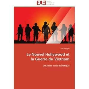 Le Nouvel Hollywood et la Guerre du Vietnam: Un pacte