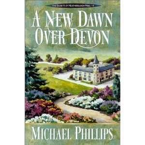 Secrets of Heathersleigh Hall #4) [Paperback] Michael Phillips Books