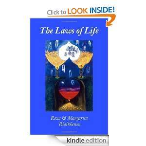 The Laws of Life: Roza Riaikkenen, Margarita Riaikkenen:
