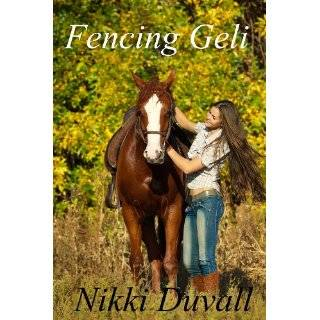 Fencing Geli (Telluride Trilogy) by Nikki Duvall (Jul 20, 2011)