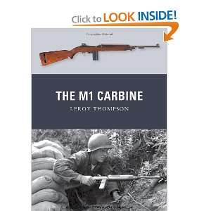 The M1 Carbine (Weapon) (9781849086196): Leroy Thompson