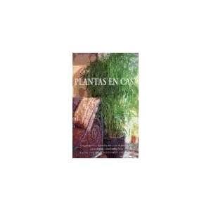 Plantas En Casa   Jardineria Practica (Spanish Edition