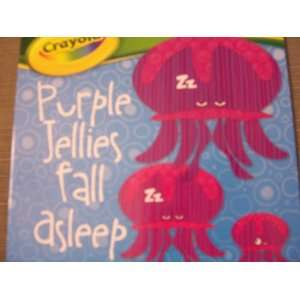 Board Book ~ Puple Jellies Fall Asleep (A Colors Book) Toys & Games