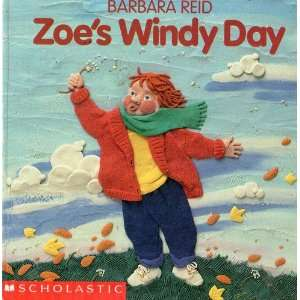 Zoes Windy Day (Cartwheel Books) (9780590447126) Barbara Reid Books