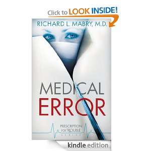 Medical Error Prescription for Trouble Series #2 Richard Mabry