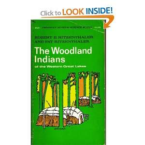 The Woodland Indians of the western Great Lakes (American