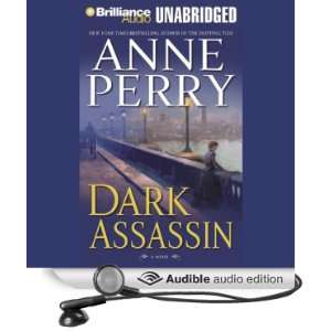 Dark Assassin A William Monk Novel #15 (Audible Audio