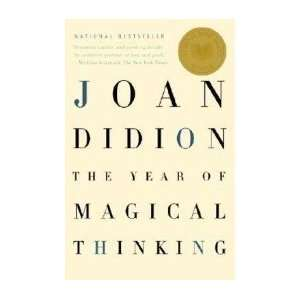 The Year of Magical Thinking [Paperback] n/a  Author