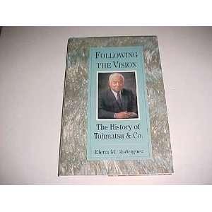 the vision The history of Tohmatsu & Co Elena M Rodriguez Books
