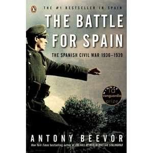 for Spain The Spanish Civil War 1936 1939, Beevor, Antony History