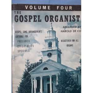The Gospel Organist [sheet music] (Volume 4) Books