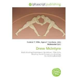 Drew McIntyre (French Edition) (9786132716286) Books