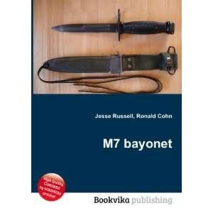 M7 bayonet Ronald Cohn Jesse Russell Books