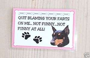 New DOBERMAN DOG MAGNET QUIT BLAMING YOUR FARTS ON ME