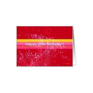 Happy 25th Birthday !   wonderful greeting card Card : Toys & Games