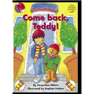 Back, Teddy!: Pack of 6 (9780582128088): J. Wilson, Wendy Body: Books