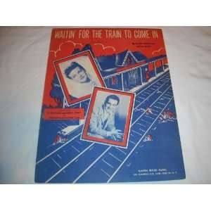 WAITIN FOR THE TRAIN TO COME IN PERRY COMO 1945 SHEET