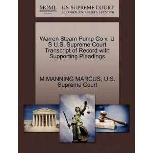 : Warren Steam Pump Co v. U S U.S. Supreme Court Transcript of Record